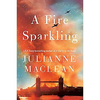 A Fire Sparkling by A Fire Sparkling - 9781542006224 Book