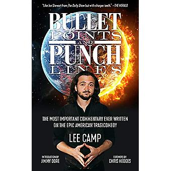 Bullet Points And Punch Lines by Lee Camp - 9781629638218 Book