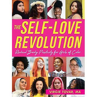 The Self-Love Revolution - Radical Body Positivity for Girls of Color