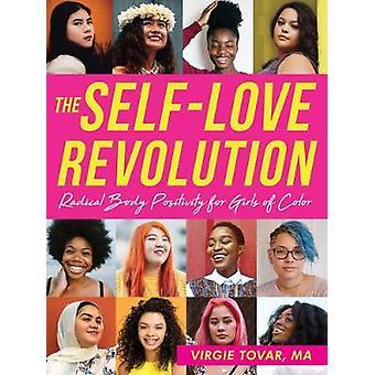 The Self-Love Revolution - Radical Body Positivity for Girls of Color