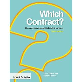 Which Contract? - Choosing The Appropriate Building Contract by Sarah