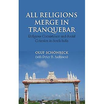 All Religions Merge in Tranquebar - Religious Coexistence and Social C