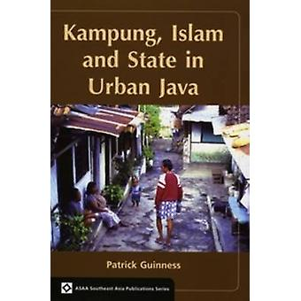 Kampung - Islam and State in Urban Java - 9789067183482 Book