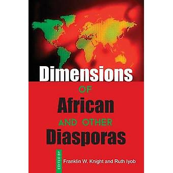 Dimensions of African and Other Diasporas by Franklin W. Knight - 978