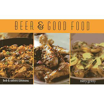 Beer & Good Food by Coleen Simmons - Bob Simmons - 9781589798854 Book