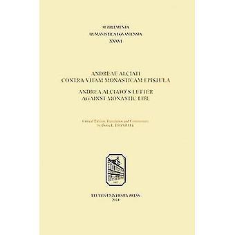 Andreae Alciati Contra Vitam Monasticam Epistula - Andrea Alciato's L