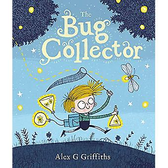 The Bug Collector by Alex Griffiths - 9781783447688 Book