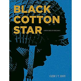 Black Cotton Star - A Graphic Novel of World War II by Yves Sente - 97