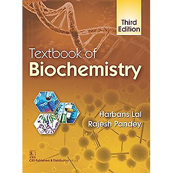 Textbook of Biochemistry by Harbans Lal - 9789385915796 Book