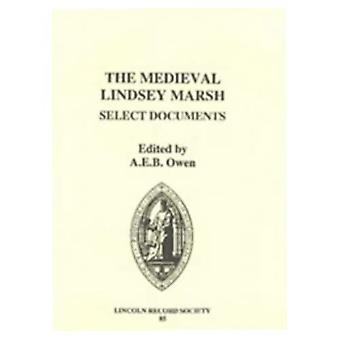 The Medieval Lindsey Marsh: Select Documents