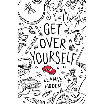 Get Over Yourself by Leanne Moden