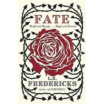 Fate by L R Fredericks