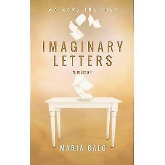 Lettere immaginarie: un libro di memorie