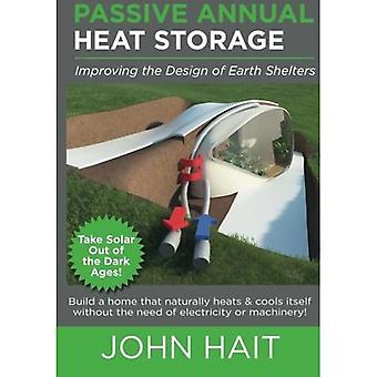 Passiv årlig varmelagring: Forbedre utformingen av jordhus (revisjon 2013)