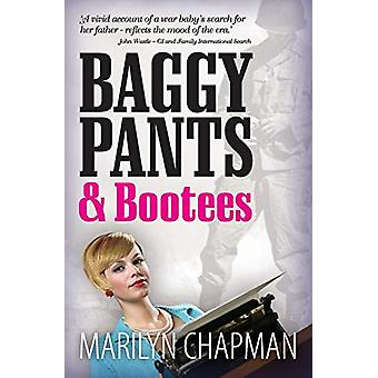 Baggy Pants and Bootees by Marilyn Chapman - 9780992974909 Book