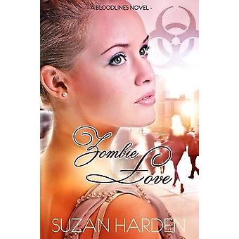 Zombie Love by Suzan Harden - 9781938745614 Book