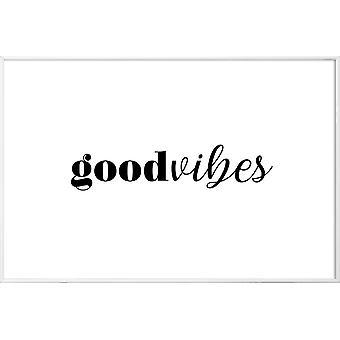 JUNIQE Print -  GOODVIBES - Zitate & Slogans Poster in Schwarz & Weiß