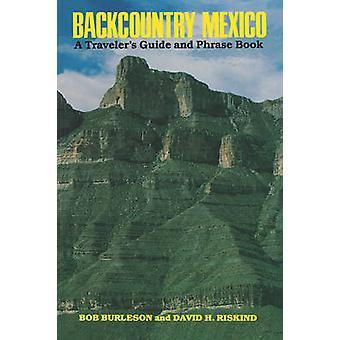 Backcountry Mexico by Bob BurlesonDavid H. Riskind
