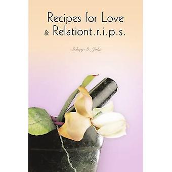 Recettes d'amour &Relationt.r.i.p.s.