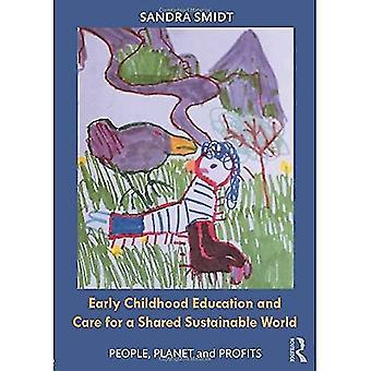 Educação infantil e cuidados para um mundo sustentável compartilhado: pessoas, planeta e lucros