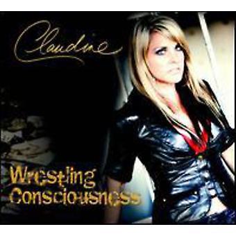 Claudine - Wrestling Consciousness [CD] USA import