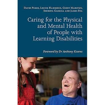 Caring for the Physical and Mental Health of People with Lea by David Perry