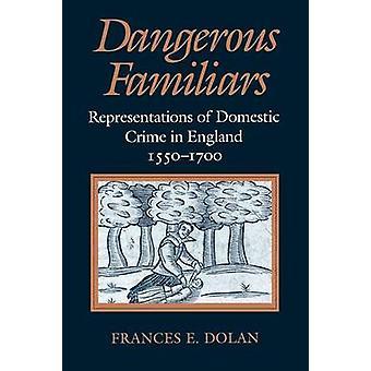 Farlige Familiars - representasjoner av innenlands kriminalitet i England - 1