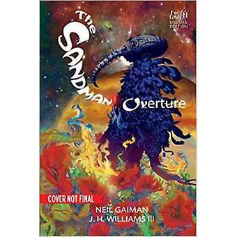 O Sandman - Overture (edição De Luxe) por Neil Gaiman - J. H. Willi