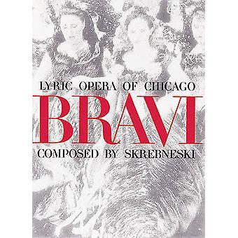 Bravi - Lyric Opera of Chicago by Victor Skrebneski - Dan Rest - Tony