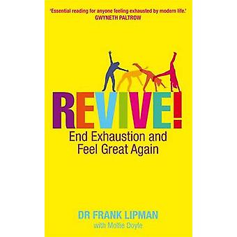 Revive! - End Exhaustion & Feel Great Again by Frank Lipman - 97818485