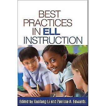 Meilleures pratiques dans l'Instruction ELL par Guofang Li - Patricia A. Edwards