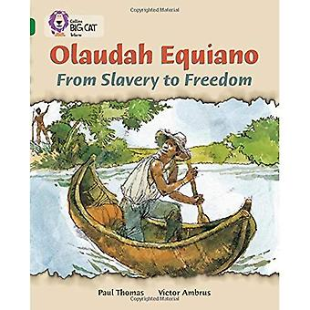 Olaudah Equiano: Band 15/Emerald fase 5, Bk. 22: From Slavery to vrijheid (Collins Big Cat)