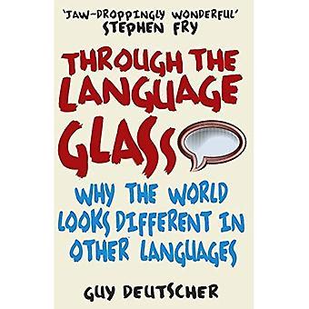 A través del cristal de la lengua: por qué el mundo se ve diferente en otros idiomas