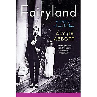 Eventyrland: En biografi om min far