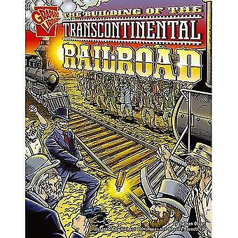 La costruzione della ferrovia transcontinentale