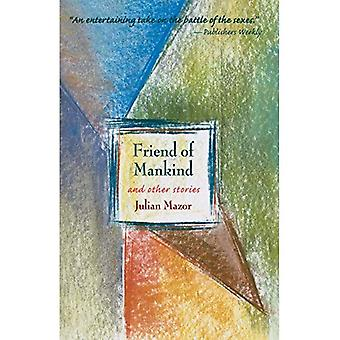 Friend of Mankind and Other Stories