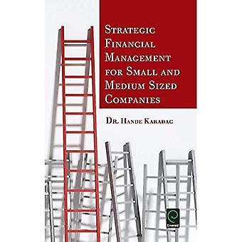 Strategisk ekonomisk förvaltning för små och medelstora medelstora företag