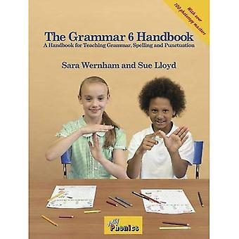 The Grammar 6 Handbook (Jolly Phonics)
