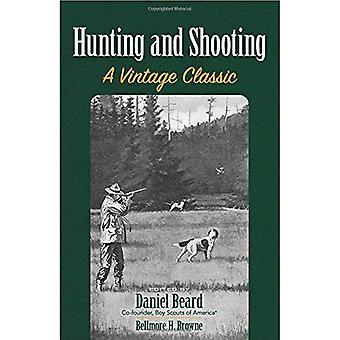 Jagen en schieten: een Vintage Classic