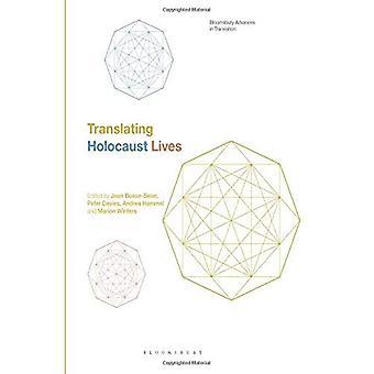 Translating Holocaust Lives (Bloomsbury Advances in Translation)