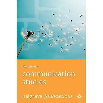 Communication Studies by Sky Marsen - 9781403939982 Book