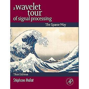 Un Tour de Wavelet la manière clairsemée de Mallat & Stephane de traitement du Signal