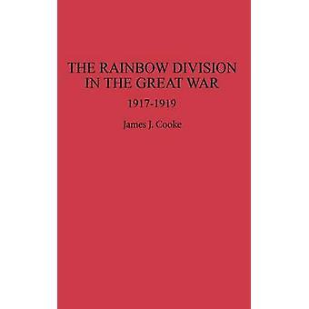 La división del arco iris en la gran guerra 19171919 por Cooke y James