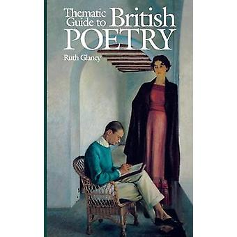 Thematic Guide to British Poetry by Glancy & Ruth F.