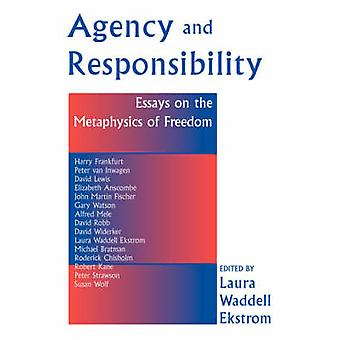 Agency And Responsiblity by Ekstrom & Laura