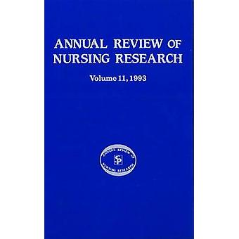 Annual Review of Nursing Research Volume 11 1993 Focus on PatientClient Services by Fitzpatrick & Joyce J.