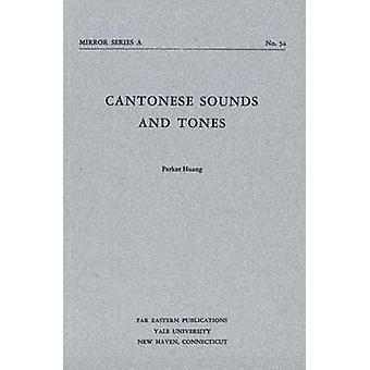 Kantonesisch-Klänge und Töne von Huang & Parker
