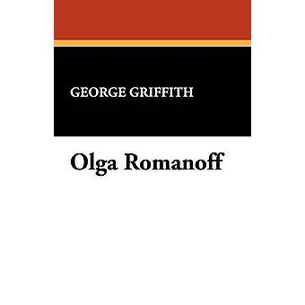Olga Romanoff von Griffith & George