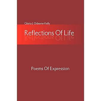Reflexionen des Lebens von Kelly & Gloria J. Osborne