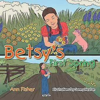 Betsys First Spring by Fisher & Ann